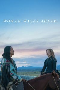 Nonton Film Woman Walks Ahead (2017) Subtitle Indonesia Streaming Movie Download