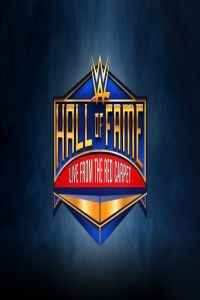 Nonton Film WWE Hall of Fame Red Carpet 31.03 (2017) Subtitle Indonesia Streaming Movie Download