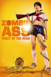 Nonton Film Zombie Ass: The Toilet of the Dead (2011) Subtitle Indonesia Streaming Movie Download
