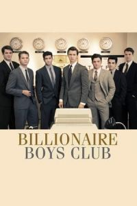 Nonton Film Billionaire Boys Club (2018) Subtitle Indonesia Streaming Movie Download