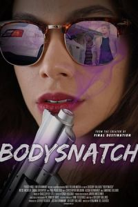 Nonton Film Bodysnatch (2018) Subtitle Indonesia Streaming Movie Download