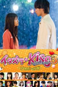 Nonton Film Mischievous Kiss the Movie Part 3: Propose (Itazurana Kiss Part 3: Propose hen) (2017) Subtitle Indonesia Streaming Movie Download