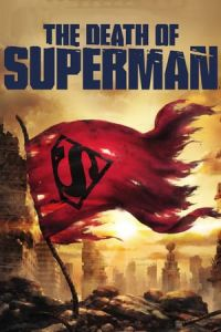 Nonton Film The Death of Superman(2018) Subtitle Indonesia Streaming Movie Download