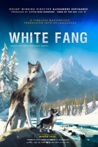 Nonton Film White Fang (Croc-Blanc) (2018) Subtitle Indonesia Streaming Movie Download