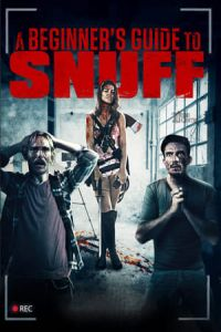 Nonton Film A Beginner's Guide to Snuff(2016) Subtitle Indonesia Streaming Movie Download