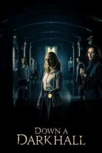Nonton Film Down a Dark Hall(2018) Subtitle Indonesia Streaming Movie Download