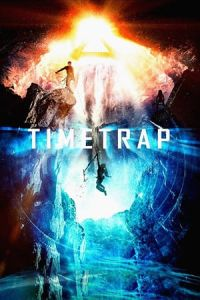 Nonton Film Time Trap(2017) Subtitle Indonesia Streaming Movie Download