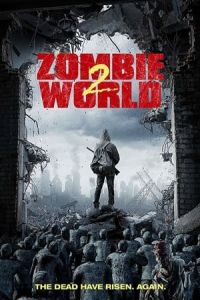 Nonton Film Zombie World 2 (2018) Subtitle Indonesia Streaming Movie Download