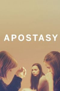 Nonton Film Apostasy(2017) Subtitle Indonesia Streaming Movie Download