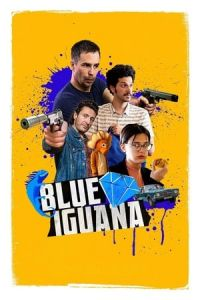 Nonton Film Blue Iguana(2018) Subtitle Indonesia Streaming Movie Download