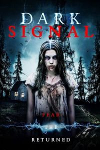 Nonton Film Dark Signal(2016) Subtitle Indonesia Streaming Movie Download