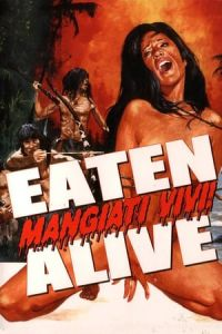 Nonton Film Eaten Alive! (Mangiati vivi!) (1980) Subtitle Indonesia Streaming Movie Download