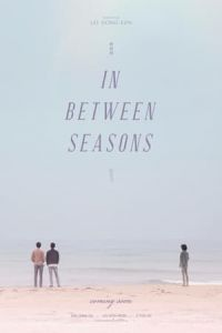 Nonton Film In Between Seasons(2016) Subtitle Indonesia Streaming Movie Download