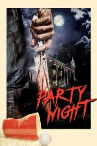 Nonton Film Party Night(2017) Subtitle Indonesia Streaming Movie Download