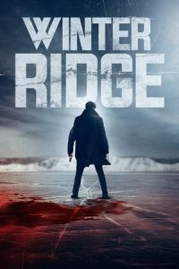 Nonton Film Winter Ridge(2018) Subtitle Indonesia Streaming Movie Download