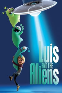 Nonton Film Luis & the Aliens (2018) Subtitle Indonesia Streaming Movie Download