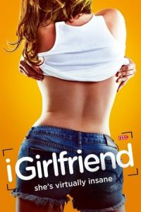 Nonton Film iGirlfriend(2017) Subtitle Indonesia Streaming Movie Download