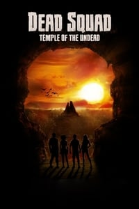 Nonton Film Dead Squad: Temple of the Undead (2018) Subtitle Indonesia Streaming Movie Download