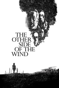 Nonton Film The Other Side of the Wind (2018) Subtitle Indonesia Streaming Movie Download