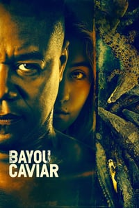 Nonton Film Bayou Caviar (2018) Subtitle Indonesia Streaming Movie Download