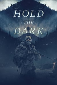 Nonton Film Hold the Dark (2018) Subtitle Indonesia Streaming Movie Download