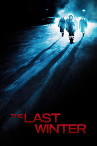 Nonton Film The Last Winter (2006) Subtitle Indonesia Streaming Movie Download
