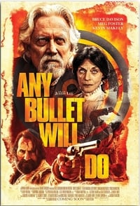 Nonton Film Any Bullet Will Do (2018) Subtitle Indonesia Streaming Movie Download