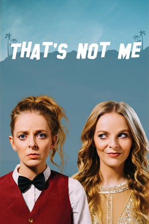 Nonton Film That's Not Me (2017) Subtitle Indonesia Streaming Movie Download