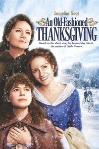 Nonton Film An Old Fashioned Thanksgiving (2008) Subtitle Indonesia Streaming Movie Download