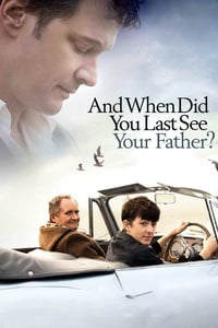 Nonton Film And When Did You Last See Your Father? (2007) Subtitle Indonesia Streaming Movie Download