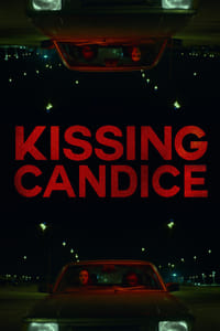 Nonton Film Kissing Candice (2017) Subtitle Indonesia Streaming Movie Download