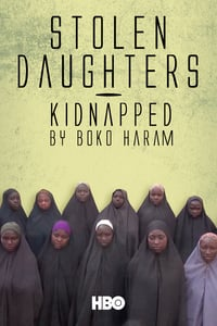 Nonton Film Stolen Daughters: Kidnapped by Boko Haram (2018) Subtitle Indonesia Streaming Movie Download
