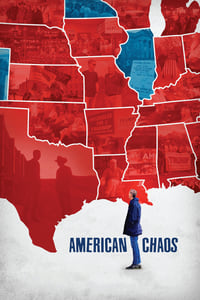 Nonton Film American Chaos (2018) Subtitle Indonesia Streaming Movie Download