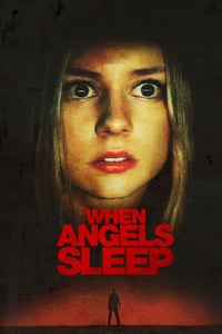 Nonton Film When the Angels Sleep (2018) Subtitle Indonesia Streaming Movie Download