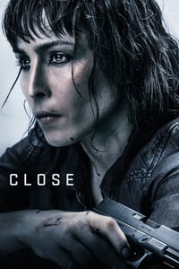 Nonton Film Close (2019) Subtitle Indonesia Streaming Movie Download