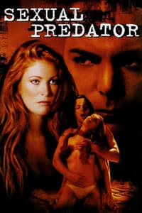 Nonton Film Sexual Predator (2001) Subtitle Indonesia Streaming Movie Download