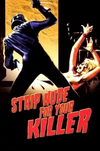 Nonton Film Strip Nude for Your Killer (1975) Subtitle Indonesia Streaming Movie Download