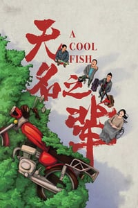 Nonton Film A Cool Fish (2018) Subtitle Indonesia Streaming Movie Download