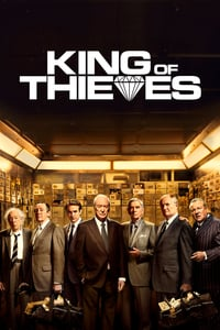 Nonton Film King of Thieves (2018) Subtitle Indonesia Streaming Movie Download