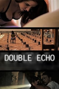Nonton Film Double Echo (2017) Subtitle Indonesia Streaming Movie Download