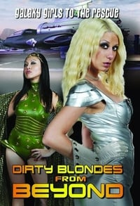 Nonton Film Dirty Blondes from Beyond (2012) Subtitle Indonesia Streaming Movie Download