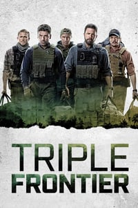 Nonton Film Triple Frontier (2019) Subtitle Indonesia Streaming Movie Download