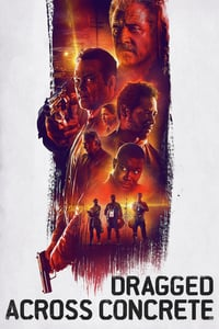 Nonton Film Dragged Across Concrete (2018) Subtitle Indonesia Streaming Movie Download