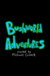 Nonton Film Bushworld Adventures (2018) Subtitle Indonesia Streaming Movie Download