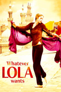Nonton Film Whatever Lola wants (2007) Subtitle Indonesia Streaming Movie Download