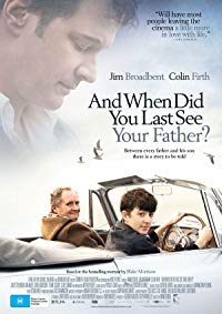 Nonton Film When Did You Last See Your Father? (2007) Subtitle Indonesia Streaming Movie Download