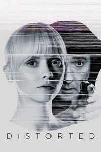 Nonton Film Distorted (2018) Subtitle Indonesia Streaming Movie Download