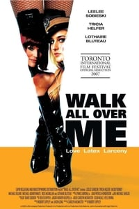 Nonton Film Walk All Over Me (2008) Subtitle Indonesia Streaming Movie Download
