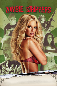 Nonton Film Zombie Strippers! (2008) Subtitle Indonesia Streaming Movie Download