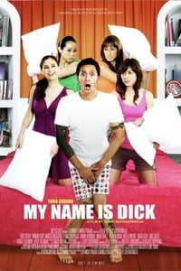 Nonton Film My Name Is Dick (2008) Subtitle Indonesia Streaming Movie Download